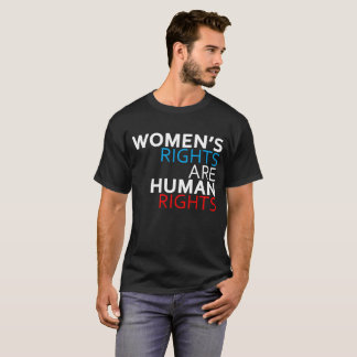 Women's Rights are Human Rights Men's T-Shirt