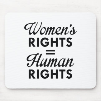Women's Rights Are Human Rights Mouse Pad