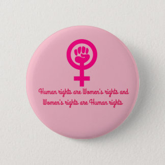 Women's Rights are Human Rights Pin Button