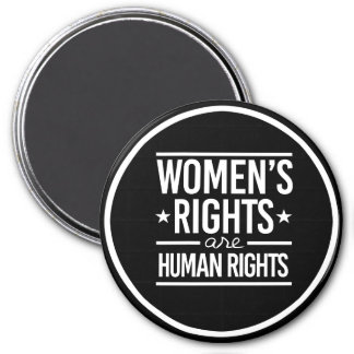 Women's Rights are Human Rights - - white - Magnet