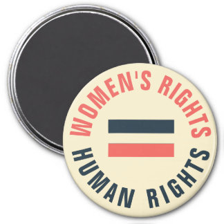 Women's Rights Equal Human Rights Feminist 7.5 Cm Round Magnet