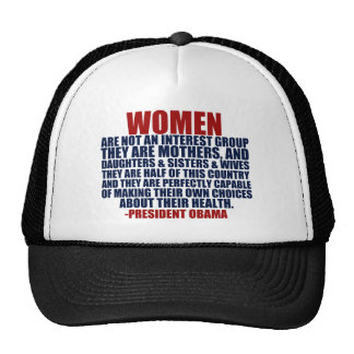 Women's Rights Obama Quote Hats