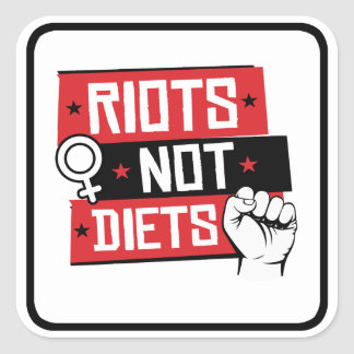 Women's Rights - Riots Not Diets - Square Sticker