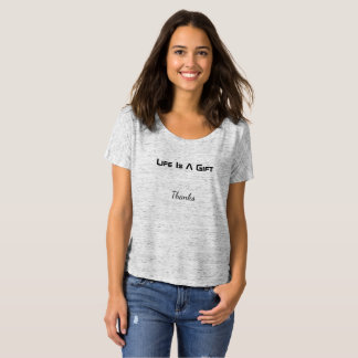 Women's Sports T-Shirt - Life Is A Gift
