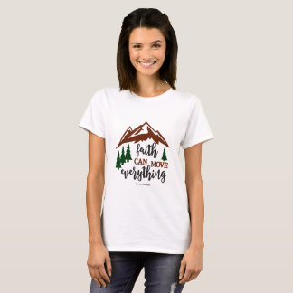 """Women's T-shirt """"Faith Can Move Everything"""""""