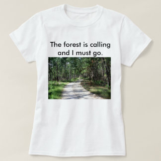 Women's The forest is calling t-shirt