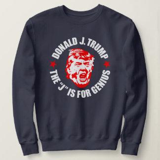 """Women's Trump Sweatshirt: """"The J is for Genius"""" Sweatshirt"""