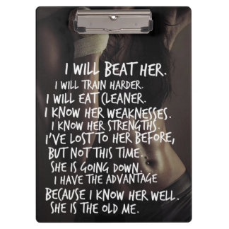 Women's Workout Motivation, I Will Beat The Old Me Clipboard