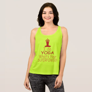 Women's Yoga : I do yoga whats your superpower Singlet