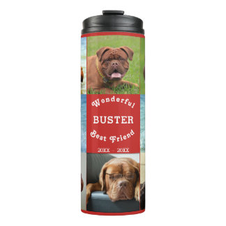 Wonderful Best Friend Dog Photo Template Collage Thermal Tumbler