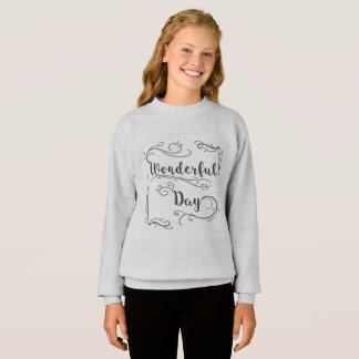 Wonderful Day Sweatshirt