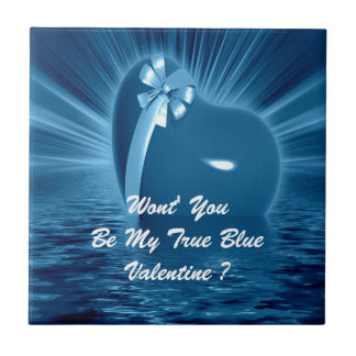 WON'T YOU PLEASE BE MY TRUE BLUE VALENTINE ? SMALL SQUARE TILE