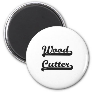 Wood Cutter Classic Job Design 2 Inch Round Magnet