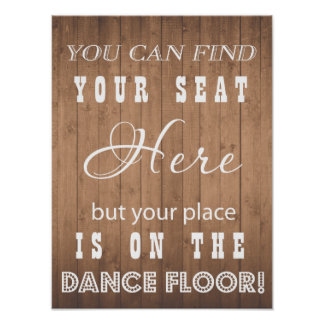 Wood Grain Wedding sign funny dance and seat