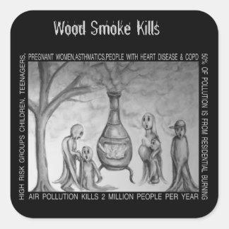 Wood Smoke Kills Square Sticker