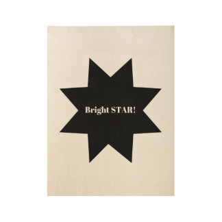 Wooden designers poster : bright star wood poster