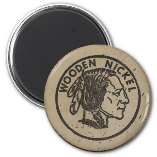 Wooden Indian Head Nickle, add text Magnet