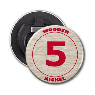 Wooden Nickel Bottle Opener
