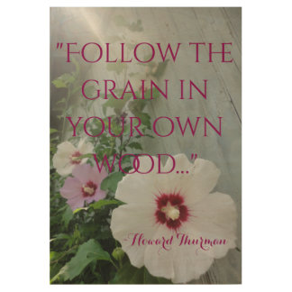 Wooden Wall Plaque Quote Hibiscus flowers Sunbeams Wood Poster