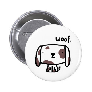 Woof Dog Button Badge