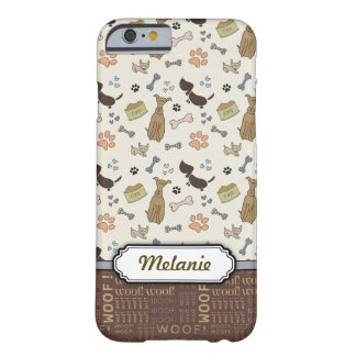 WOOF! Dog Lover - Puppies pattern personalizable Barely There iPhone 6 Case