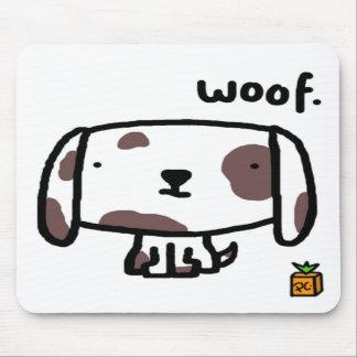 Woof. Dog Mousepad