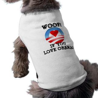 Woof! if you love Obama Sleeveless Dog Shirt