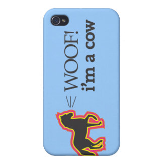 Woof! i'm a cow iPhone 4 cover