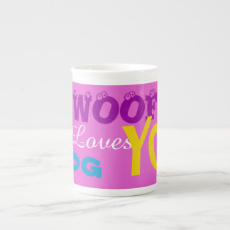 """WOOF This Dog Loves You"" Coffee Mugs"