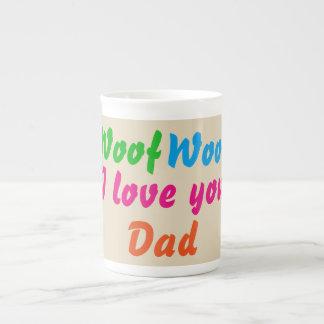 Woof Woof I Love You Dad Coffee Tea Mugs