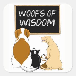 Woofs of Wisdom Stickers! Square Sticker