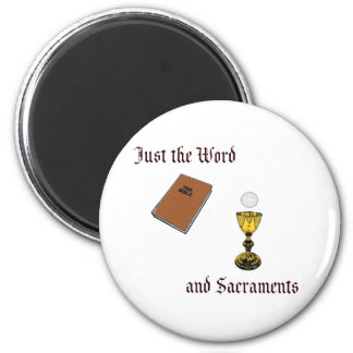 Word and Sacraments Magnet