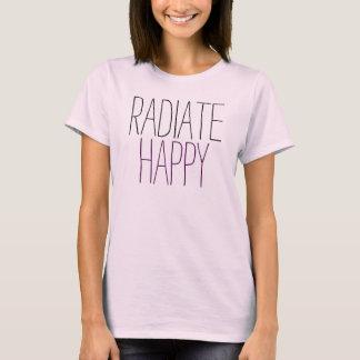 Word Art: Radiate Happy Quote T-Shirt