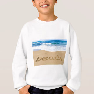 Word beach on sandy coast with blue sea sweatshirt
