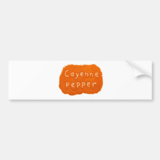 Word Cayenne pepper written in powder Bumper Sticker