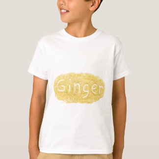 Word Ginger written in spice powder T-Shirt