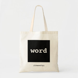 Word.  (Literally) Budget Tote Bag