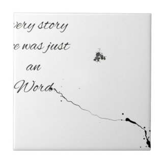 Word Quote Ceramic Tile