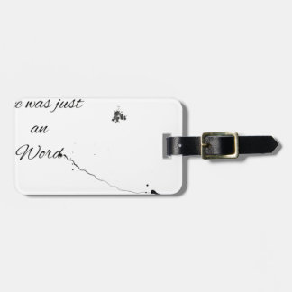 Word Quote Luggage Tag