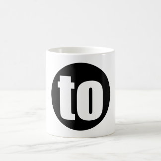 "Word ""to"" mug. Minimal art gadgets Basic White Mug"