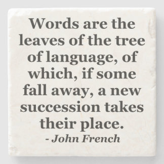 Words are the leaves tree Quote Stone Coaster