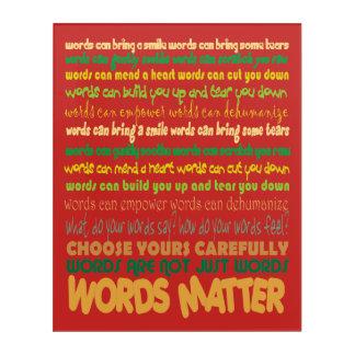 Words Matter Acrylic Print