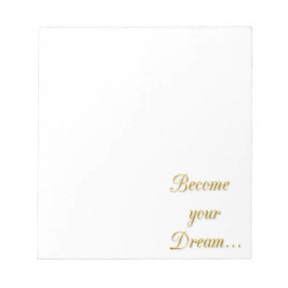 Words of Gold 1 Become Your Dream motivational quo Notepad