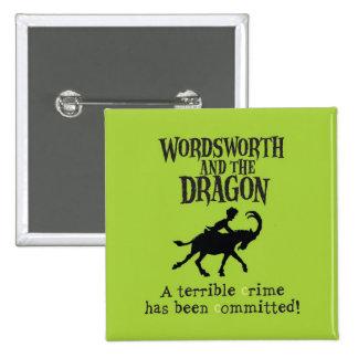 Wordsworth & the Dragon Square Button