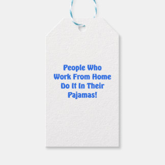 Work at Home in your pajamas Gift Tags