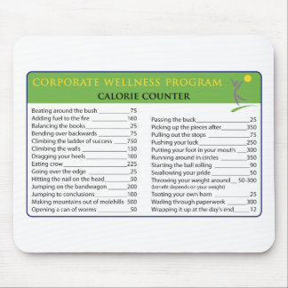 Work Calories Mouse Pad