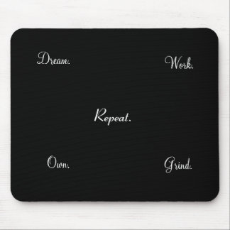 Work Dream Own Inspirational Mousepad