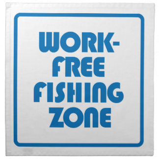 Work Free Fishing Zone Napkin