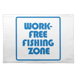Work Free Fishing Zone Placemat
