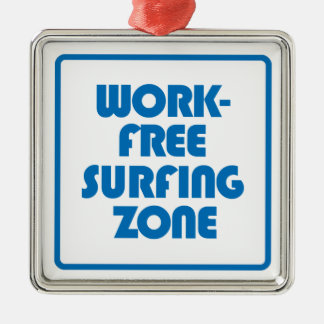 Work Free Surfing Zone Silver-Colored Square Decoration